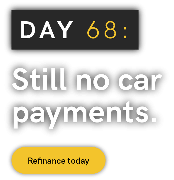 Day 68. Still no car payment.
