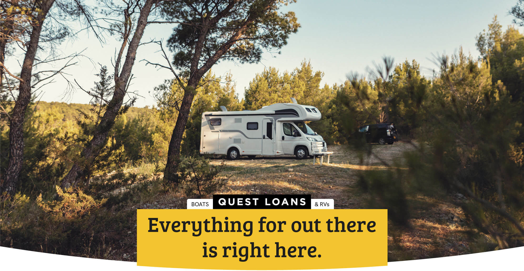 Boats & RVs | QUEST LOANS | Everything for out there is right here.
